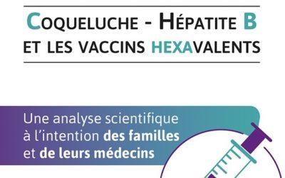 Coqueluche, hépatite B, vaccins combinés: Tout comprendre en 180 pages